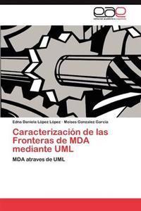 Caracterizacion de Las Fronteras de Mda Mediante UML