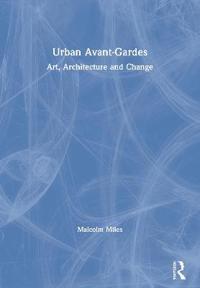 Urban Avant-Gardes