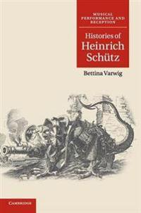Histories of Heinrich Schutz