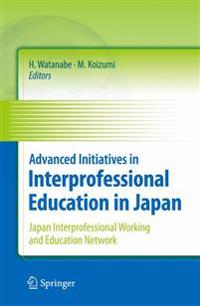 Advanced Initiatives in Interprofessional Education in Japan
