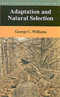 Adaptation and Natural Selection: A Critique of Some Current Evolutionary Thought