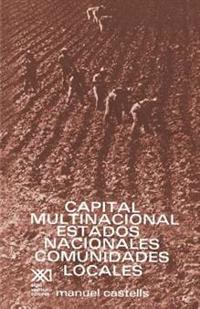 Capital multinacional, estados nacionales y comunidades locales / Multinational Capital, National States and Local Communities