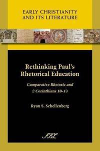 Rethinking Paul's Rhetorical Education