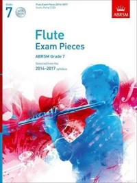 Flute Exam Pieces 2014-2017, Grade 7 Score, Part & 2 CDs