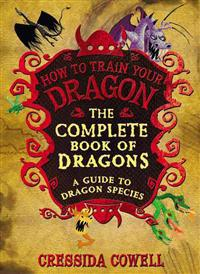 The Complete Book of Dragons: (A Guide to Dragon Species)