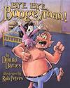 Bye, Bye Boogeyman