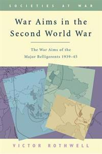 War Aims in the Second World War