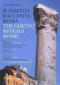 Il ghetto racconta roma / The Ghetto Reveals Rome