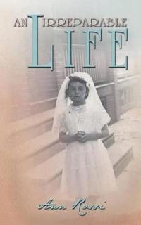 An Irreparable Life
