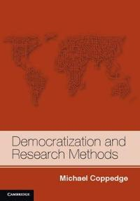 Democratization and Research Methods: The Methodology of Comparative Politics