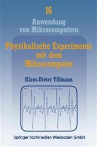 Physikalische Experimente Mit Dem Mikrocomputer