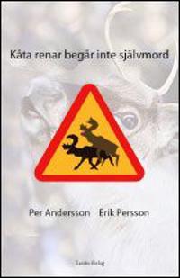 Kåta renar begår inte självmord