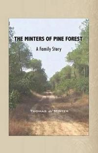 The Minters of Pine Forest