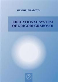 Educational System of Grigori Grabovoi