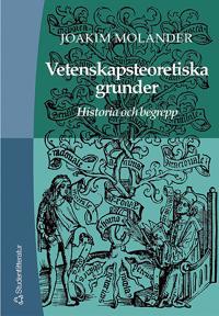 Vetenskapsteoretiska grunder - Historia och begrepp