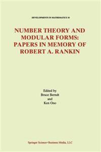 Number Theory and Modular Forms
