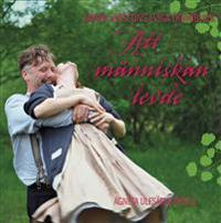 Att människan levde : Maria Larssons eviga ögonblick