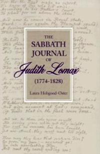 The Sabbath Journal of Judith Lomax, 1774-1828