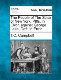 The People of the State of New York, Plffs. in Error. Against George Lake, Deft. in Error
