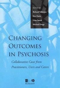 Changing Outcomes in Psychosis