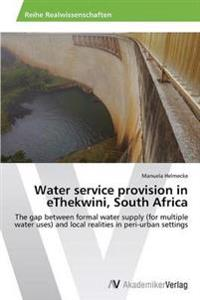 Water Service Provision in Ethekwini, South Africa