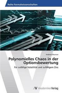 Polynomielles Chaos in Der Optionsbewertung