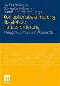 Korruptionsbekämpfung Als Globale Herausfurderung