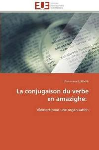 La Conjugaison Du Verbe En Amazighe: