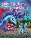 My Little Pony: Under the Sparkling Sea [With Poster]