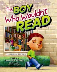 Boy Who Wouldn't Read, The