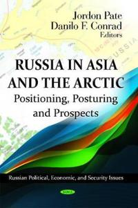 Russia in Asia and the Arctic