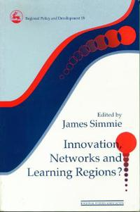 Innovation Networks and Learning Regions?