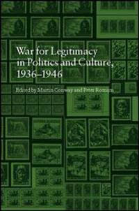 The War for Legitimacy in Politics and Culture, 1936-1946