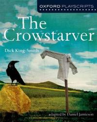 Oxford playscripts: the crowstarver