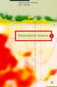 Matematikk forkurs 1 - Edel Storelvmo, Viggo Storelvmo, Odd L. Refsnes | Ridgeroadrun.org