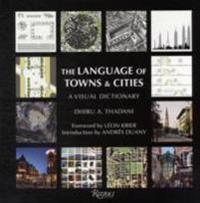 The Language of Towns & Cities: A Visual Dictionary
