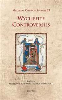 Wycliffite Controversies