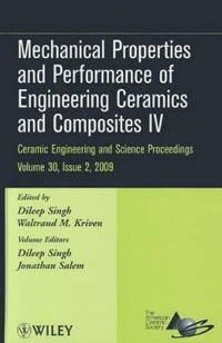 Mechanical Properties and Performance of Engineering Ceramics and Composites IV