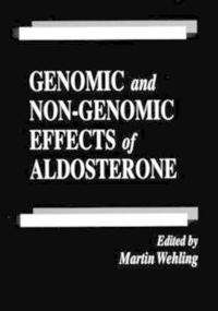Genomic and Non-Genomic Effects of Aldosterone