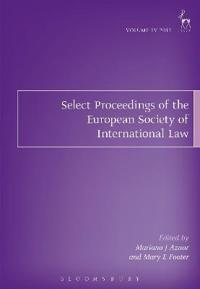 Select Proceedings of the European Society of International Law 2012