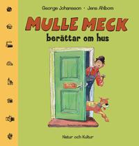 Mulle Meck berättar om hus