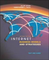 Internet Business Models and Strategies