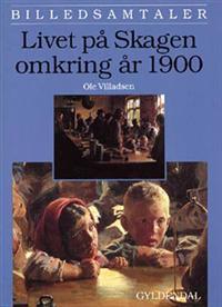 Livet på Skagen omkring år 1900