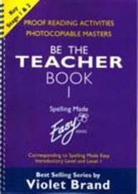 Spelling Made Easy: be the Teacher