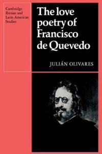 The Love Poetry of Francisco De Quevedo