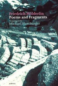 Friedrich Holderlin: Poems and Fragments
