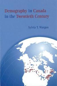 Demography in Canada in the Twentieth Century