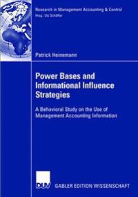 Power Bases and Informational Influence Strategies