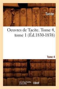 Oeuvres de Tacite. Tome 4, Tome 1 (Ed.1830-1838)