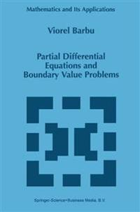 Partial Differential Equations and Boundary Value Problems